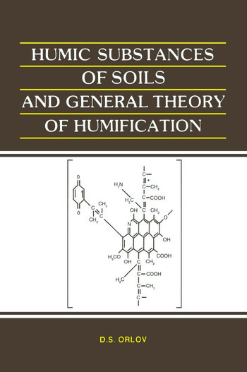Humic Substances of Soils and General Theory of Humification book cover