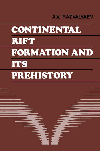 Continental Rift Formation and its Prehistory book cover