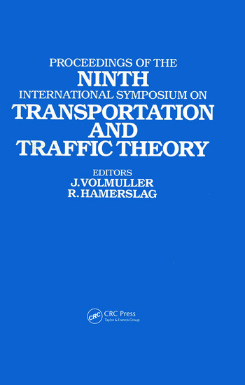 Proceedings of the Ninth International Symposium on Transportation and Traffic Theory Delft, 1984 book cover