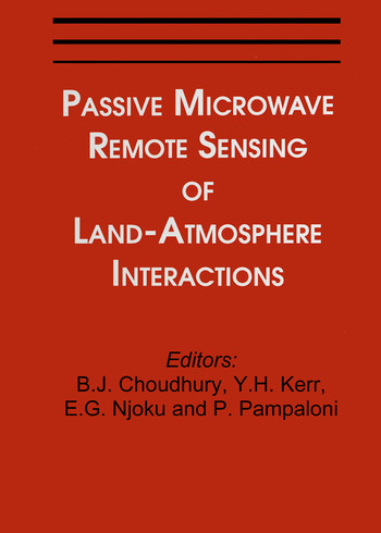Passive Microwave Remote Sensing of Land--Atmosphere Interactions book cover