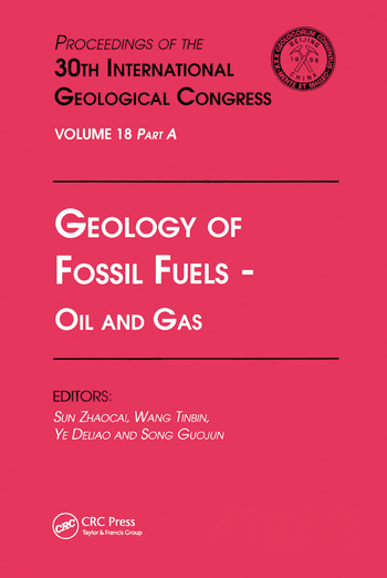 Geology of Fossil Fuels --- Oil and Gas Proceedings of the 30th International Geological Congress, Volume 18 Part A book cover