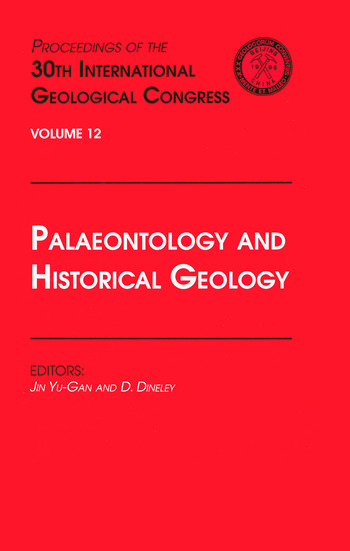 Palaeontology and Historical Geology Proceedings of the 30th International Geological Congress, Volume 12 book cover