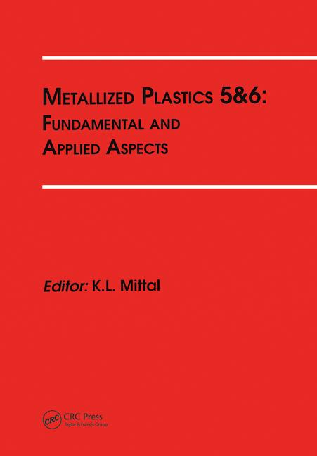Metallized Plastics 5&6: Fundamental and Applied Aspects book cover