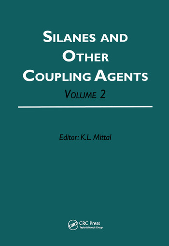 Silanes and Other Coupling Agents, Volume 2 book cover