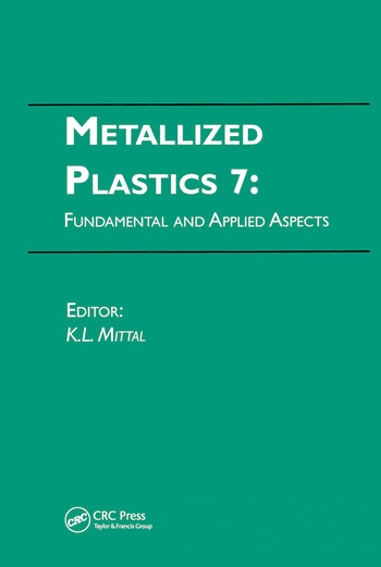 Metallized Plastics 7: Fundamental and Applied Aspects book cover