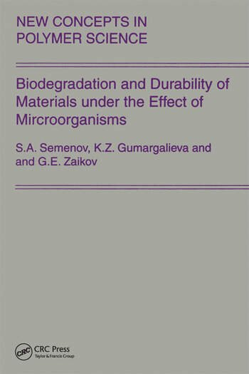 Biodegradation and Durability of Materials under the Effect of Microorganisms book cover