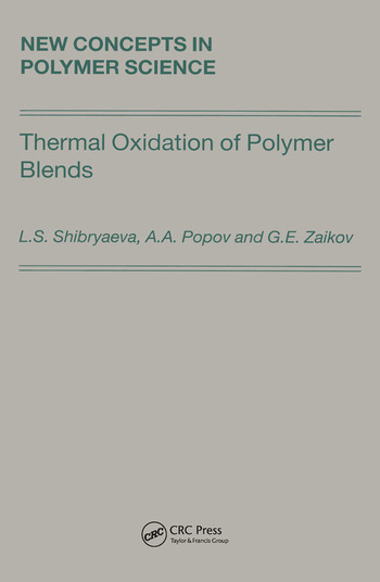 Thermal Oxidation of Polymer Blends The Role of Structure book cover