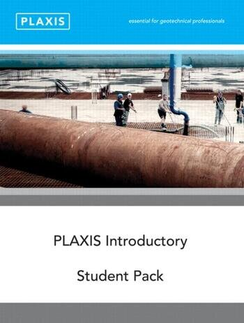 Plaxis Introductory Student Pack and Tutorial Manual 2010 book cover