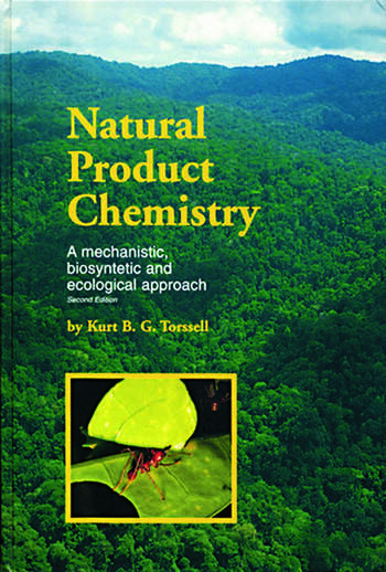 Natural Product Chemistry A mechanistic, biosynthetic and ecological approach book cover