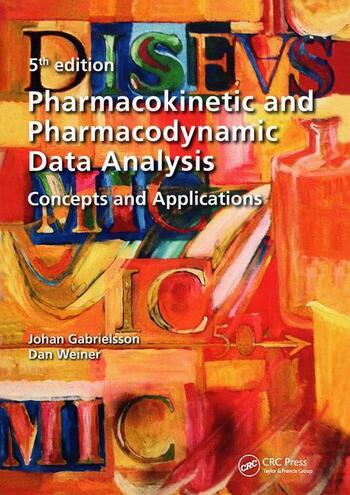 Pharmacokinetic and Pharmacodynamic Data Analysis Concepts and Applications, Second Edition book cover
