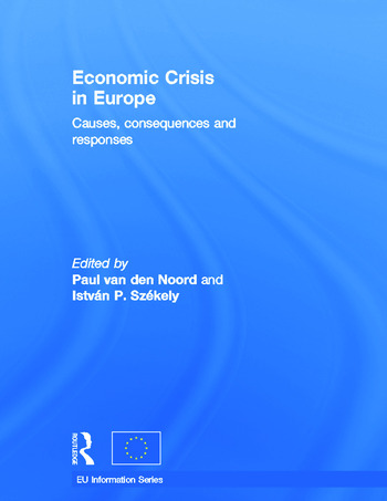 Economic Crisis in Europe Causes, Consequences and Responses book cover