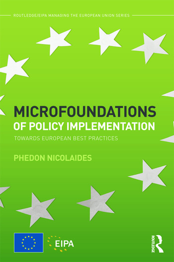 Microfoundations of Policy Implementation Towards European Best Practices book cover