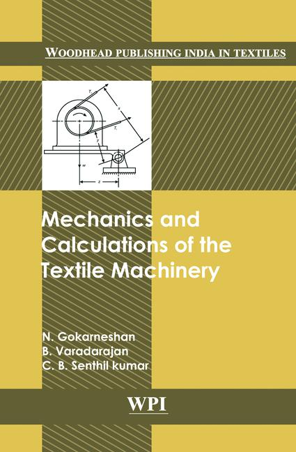 Mechanics and Calculations of Textile Machinery book cover