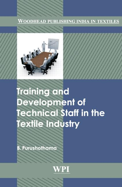Training and Development of Technical Staff in the Textile Industry book cover