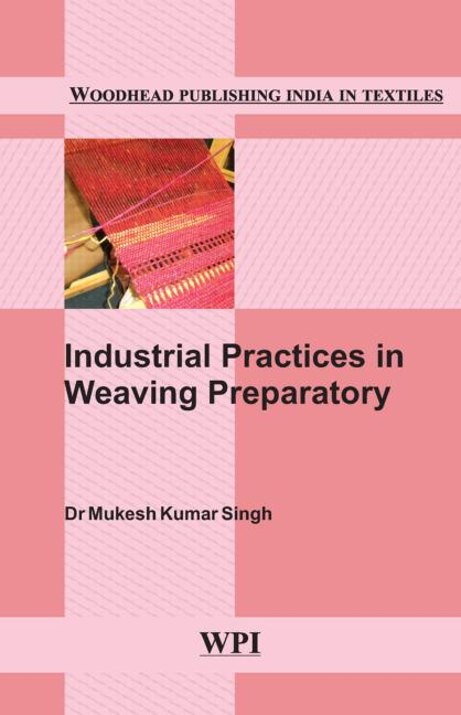Industrial Practices in Weaving Preparatory book cover