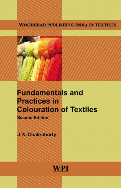 Fundamentals and Practices in Colouration of Textiles book cover