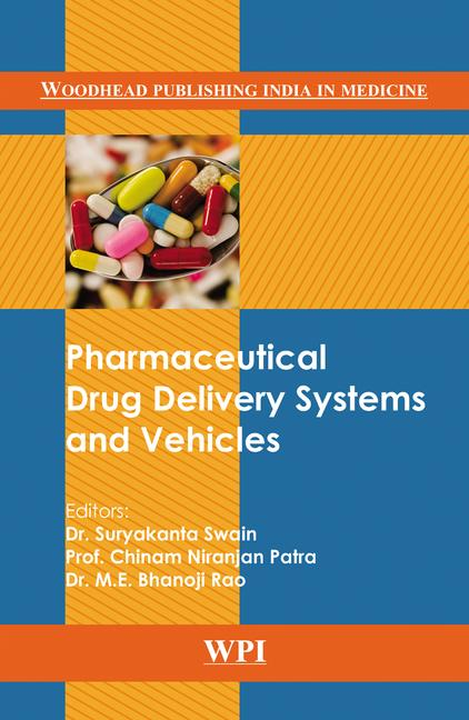 Pharmaceutical Drug Delivery Systems and Vehicles book cover
