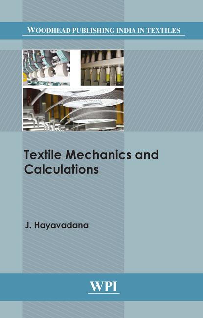 Textile Mechanics and Calculations book cover