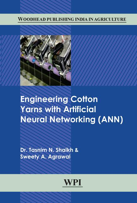 Engineering Cotton Yarns with Artificial Neural Networking (ANN) book cover