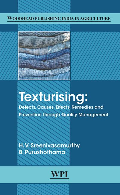 Texturising Defects, Causes, Effects, Remedies and Prevention through Quality Management book cover