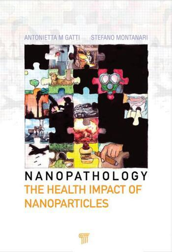 Nanopathology The Health Impact of Nanoparticles book cover