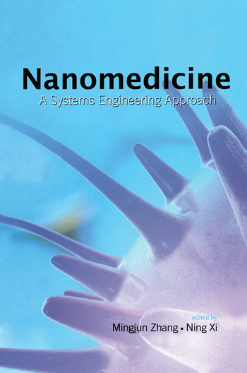 Nanomedicine A Systems Engineering Approach book cover