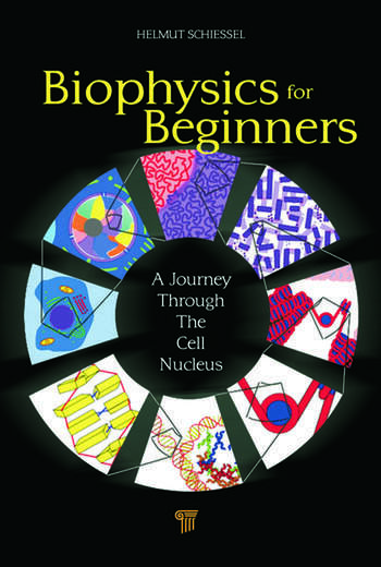 Biophysics for Beginners A Journey through the Cell Nucleus book cover