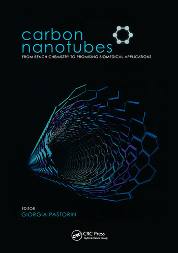 Carbon Nanotubes From Bench Chemistry to Promising Biomedical Applications book cover