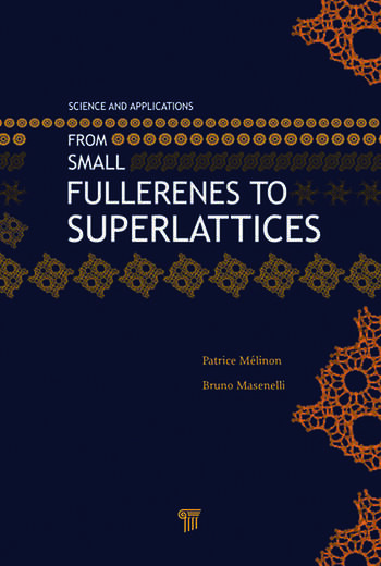 From Small Fullerenes to Superlattices Science and Applications book cover