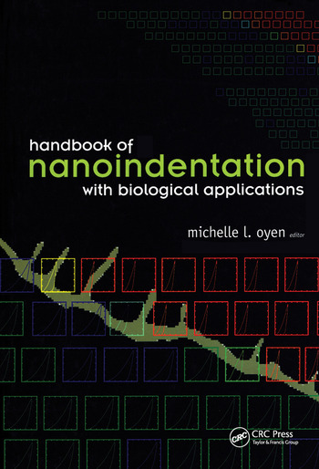 Handbook of Nanoindentation With Biological Applications book cover