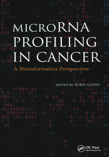 MicroRNA Profiling in Cancer A Bioinformatics Perspective book cover