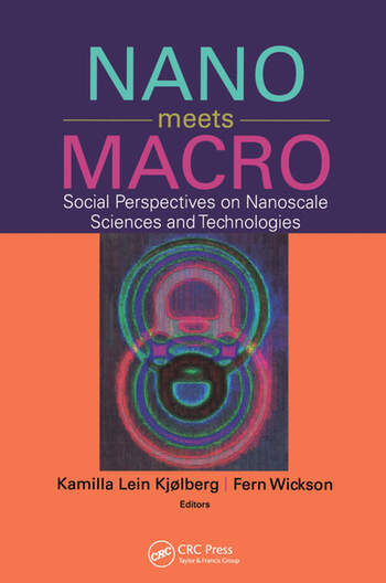 Nano Meets Macro Social Perspectives on Nanoscale Sciences and Technologies book cover