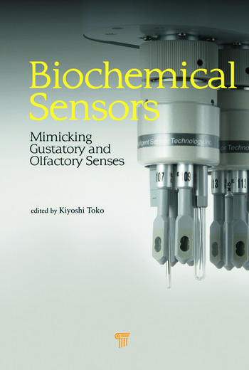 Biochemical Sensors Mimicking Gustatory and Olfactory Senses book cover