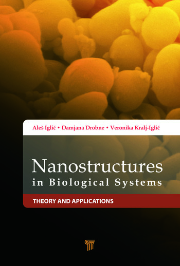 Nanostructures in Biological Systems Theory and Applications book cover