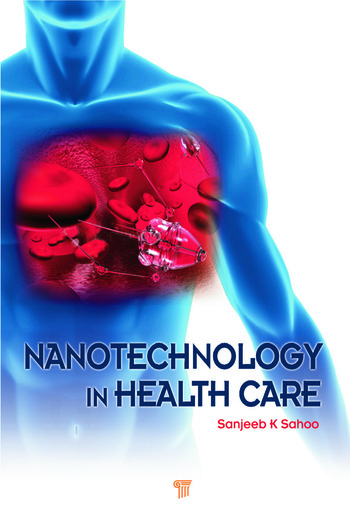 Nanotechnology in Health Care book cover