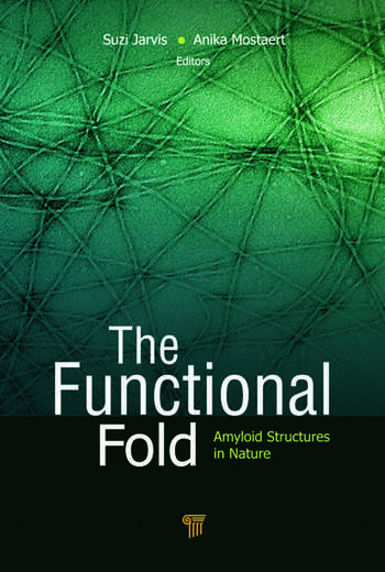 The Functional Fold Amyloid Structures in Nature book cover