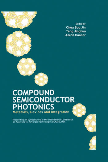 Compound Semiconductor Photonics Materials, Devices and Integration book cover