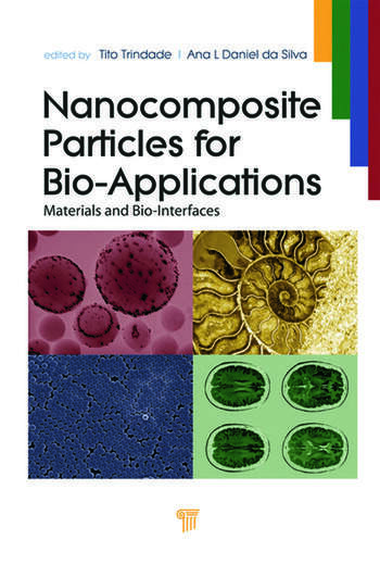 Nanocomposite Particles for Bio-Applications Materials and Bio-Interfaces book cover