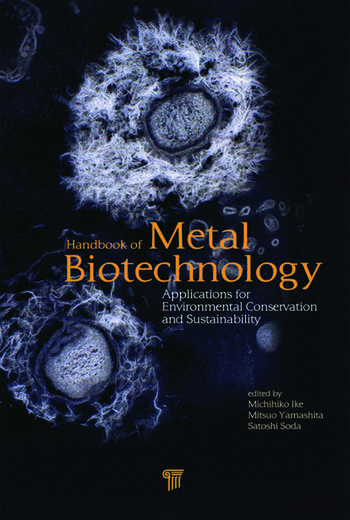 Handbook of Metal Biotechnology Applications for Environmental Conservation and Sustainability book cover