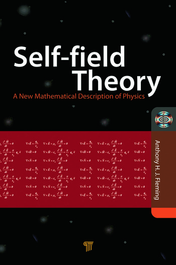 Self-Field Theory A New Mathematical Description of Physics book cover