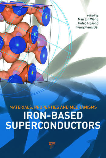 Iron-based Superconductors Materials, Properties and Mechanisms book cover