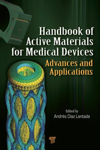 Handbook of Active Materials for Medical Devices Advances and Applications book cover
