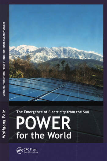 Power for the World The Emergence of Electricity from the Sun book cover