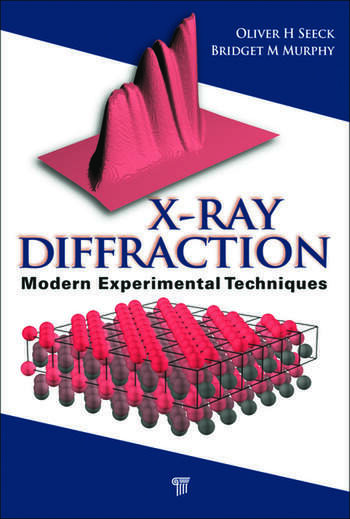 X Ray Diffraction Modern Experimental Techniques Crc