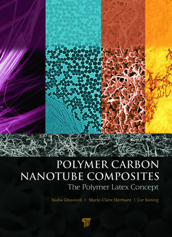 Polymer Carbon Nanotube Composites The Polymer Latex Concept book cover