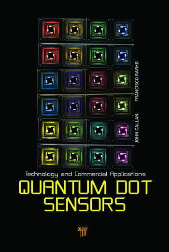 Quantum Dot Sensors Technology and Commercial Applications book cover