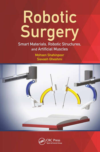 Robotic Surgery Smart Materials, Robotic Structures, and Artificial Muscles book cover