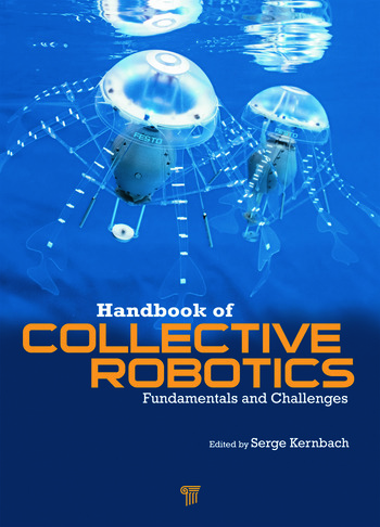 Handbook of Collective Robotics Fundamentals and Challenges book cover