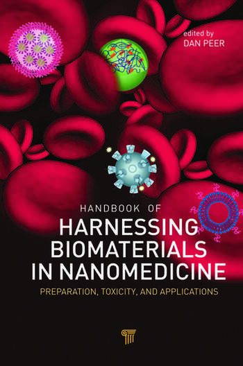 Handbook of Harnessing Biomaterials in Nanomedicine Preparation, Toxicity, and Applications book cover