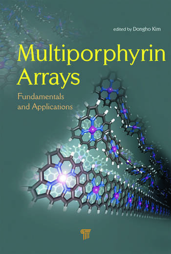 Multiporphyrin Arrays Fundamentals and Applications book cover